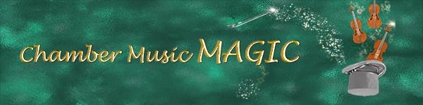 Chamber Music Magic Banner